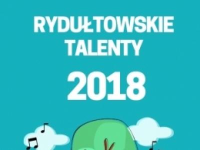Rydułtowski MAM TALENT 2018 - konkurs dla Ciebie